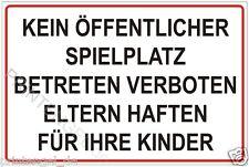 SCHILD KEIN ÖFFENTLICHER SPIELPLATZ BETRETEN VERBOTEN ELTERN HAFTEN FÜR...  P129