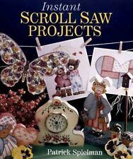 Instant Scroll Saw Projects, Spielman, Patrick, Good Book
