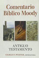 Comentario Biblico Moody: Antiguo Testamento (2016, Hardcover)