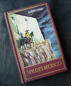 Abenteuerbuch (Rote Reihe) 1965: WILDES MEXICO vom Karl May Verlag (Z 1-2)
