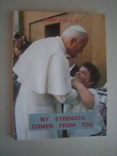 MY STRENGTH COMES FROM YOU Pope John Paul II PESZKOWSKI