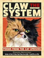 Claw the System: Poems from the Cat Uprising, New, Marciuliano, Francesco Book