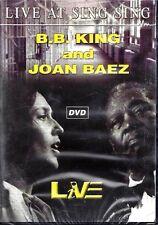 Dvd **B. B. KING AND JOAN BAEZ~ LIVE AT SING SING**  nuovo sigillato 2003
