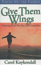 Give Them Wings by Carol Kuykendall (1998, Paperback)