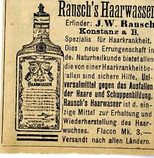 ERFINDER  J.W. Rausch Konstanz Rausch`s Haarwasser Historische Reklame von 1894