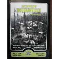 My War in Bougainville 9th Battalion AMF Australian Soldier Milne Bay Book