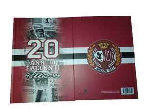20 anni di racconti Ultras (Arezzo -  Calcio - Sport)