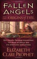 Fallen Angels and the Origins of Evil by Prophet, Elizabeth Clare