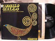 ARTHUR LYMAN - L'UCCELLO GIALLO LP EX-/EX 1961 ITA 1st PRESS VEDETTE VRMS 320