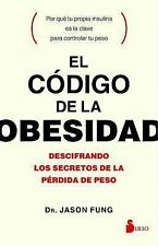 El código de la obesidad (Spanish Edition), Jason Fung  Book