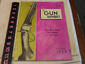 The Gun Report Magazine August 1958 Colt New Line Variations Neill G Carpenter