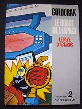 BD GOLDORAK Le Robot de l'Espace Le Reve D'actarus 1978 TBE