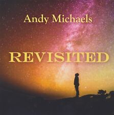 Andy Michaels - Revisited   *** BRAND NEW AUTOGRAPHED CD ***