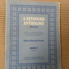 piano A KEYBOARD ANTHOLOGY first series, Book 5, Howard Ferguson