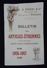 Maison ROUDEL Catalogue étrennes 1906 1907 Bordeaux chocolat Guyenne confiserie