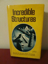 Incredible Structures (1975, Hardcover)