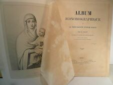 Album iconographique de la très sainte vierge Marie, J Carot 1866, 36  planches
