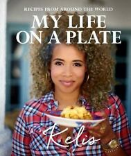 My Life on a Plate: Recipes From Around the World, Kelis