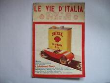 LE VIE D'ITALIA AGOSTO 1934 SANTA CROCE LUCCA - MOSCHEA DEI CARAMANLI  ( dd33 )