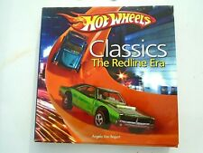 Hot Wheels CLASSICS The Redline Era collector book- Angelo Van Bogart-2009