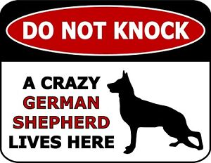 Do Not Knock A Crazy German Shepherd Lives Here Silhouette Laminated Dog Sign