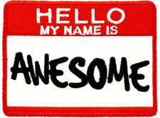 Hello My Name Is Awesome Patch, Funny Patches
