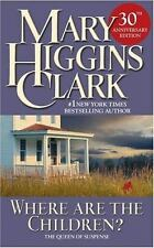 Where Are the Children? by Mary Higgins Clark (2005, Paperback)