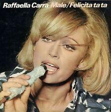 "RAFFAELLA CARRA' ""MALE / FELICITA' TA TA"" RARO LP STAMPA SPAGNOLA - MINT"