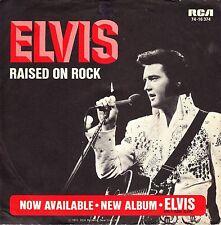 """7"""" Elvis Presley – raised On Rock // Germany 1973"""