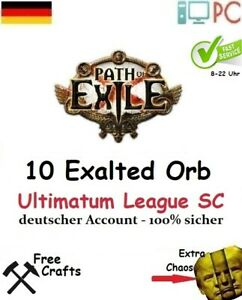 10 x  Exalted Orb Ultimatum League Softcore Path of Exile POE PC GER