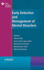 Early Detection and Management of Mental Disorders (World Psychiatric
