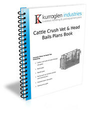 Plans to Build Cattle Vet Crush and Head Bails Book with Ratchet Kit