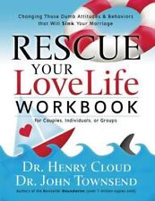 Rescue Your Love Life Workbook: Changing Those Dumb Attitudes and Behaviors That