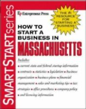 How to Start a Business in Massachusetts (How to Start a Business in Massachuse