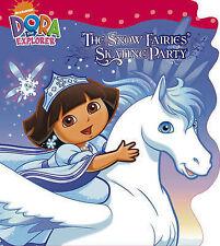 Snow Fairies Skating Party (Dora the Explorer), Nickelodeon, New Book