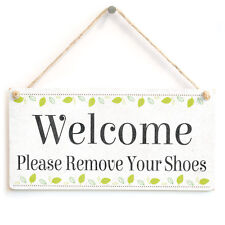 Welcome Please Remove Your Shoes - Cute Shabby Chic Style Entrance Hallway Sign