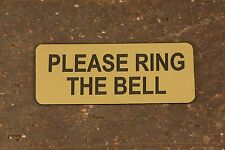 PLEASE RING THE BELL Sign Gate, Fence, Door & Wall Cafe Bakery Shop Restaurant