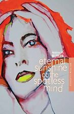 Eternal Sunshine of the Spotless Mind (Bfi Film Classics) by Butler New.