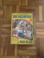 Uomo Bianco Non Vivrai - Wade Miller - Giallo Mondadori N.270 - 1954