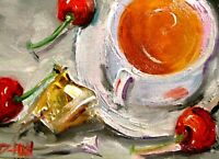 Tea cherries still life cup 5x7 collectible oil painting art Delilah