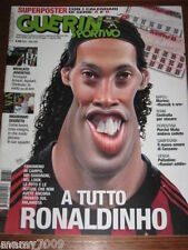GUERIN SPORTIVO=N°31 2008=RONALDINHO MILAN=CASSANO=MOURINHO=NEVIO SCALA=ANCONA=