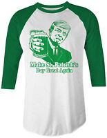 Trump Make St. Patrick's Day Great Again Unisex Raglan T-Shirt Funny Irish