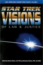 Star Trek Visions of Law and Justice Law, Crime and Corrections