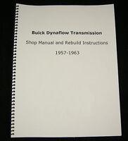 Buick Dynaflow Transmission Shop Manual & Overhaul Rebuild Instructions 1957-63