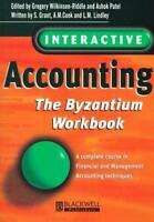 Interactive Accounting: The Byzantium Workbook, , Used; Very Good Book