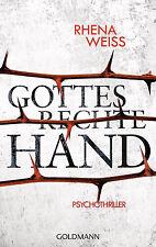 Rhena Weiss - Gottes rechte Hand: Psychothriller - Michaela Baltzer (2)
