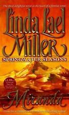 Miranda (Springwater Seasons), Linda Lael Miller, Good Condition, Book