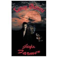 Loup Garou by Gayle Farmer (2013, Paperback)