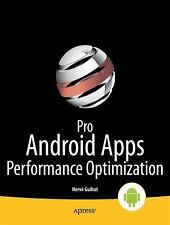 Pro Android Apps Performance Optimization (Paperback or Softback)