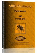 Parts Manual Allis Chalmers U40 Engine